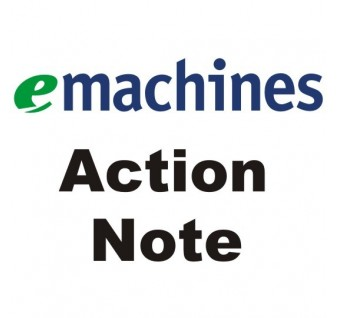 EMACHINES  ACTION NOTE